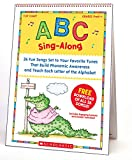 Slater, Teddy: ABC Sing-Along Flip Chart: 26 Fun Songs Set to Your Favorite Tunes That Build Phonemic Awareness and Teach Each Letter of the Alphabet [With CD (Audio