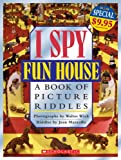 Marzollo, Jean: I Spy Fun House A Book Of Picture Riddles
