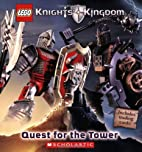 Knights' Kingdom: Quest for the Tower (Lego…