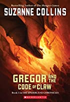 Gregor and the Code of Claw by Suzanne&hellip;