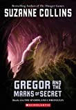 Collins, Suzanne: Gregor and the Marks of Secret