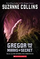 Gregor and the Marks of Secret by Suzanne…