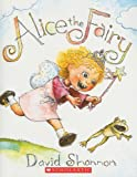 David Shannon: Alice the Fairy