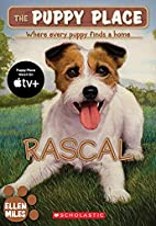 Rascal (The Puppy Place #4) by Ellen Miles