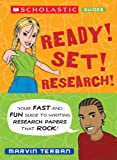 Terban, Marvin: Ready! Set! Research!: Your Fast and Fun Guide to Research Skills That Rock!