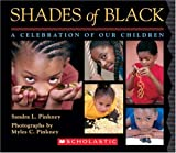Pinkney, Sandra L.: Shades of Black