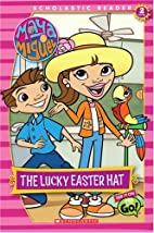Maya & Miguel: The Lucky Easter Hat (Reader…
