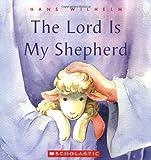 Wilhelm, Hans: The Lord Is My Shepherd
