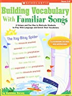 Building Vocabulary With Familiar Songs: A…