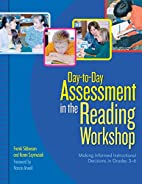 Day-to-Day Assessment in the Reading…