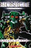 Farshtey, Greg: Legacy Of Evil (Bionicle Legends #4)