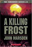 Marsden, John: A Killing Frost