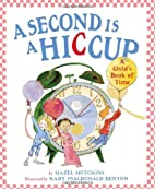 A second is a hiccup by Hazel J. Hutchins
