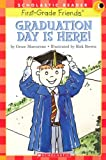 Maccarone, Grace: Graduation Day Is Here (Scholastic Reader Level 1)