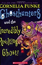 Ghosthunters and the Incredibly Revolting…