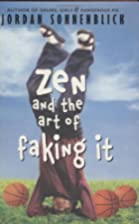 Zen And The Art Of Faking It by Jordan…