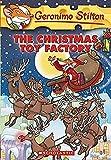 Stilton, Geronimo: The Christmas Toy Factory (Geronimo Stilton, No. 27)