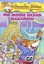The Mouse Island Marathon by Geronimo…