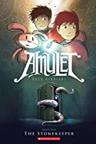 Amulet, Book One: The Stonekeeper by Kazu&hellip;