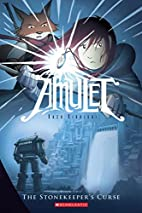 Amulet, Book Two: The Stonekeeper's Curse by…