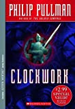 Pullman, Philip: Clockwork