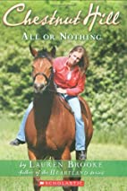 All Or Nothing (Chestnut Hill) by Lauren…