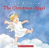 Wilhelm, Hans: The Christmas Angel