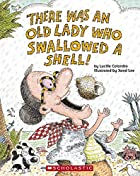 There Was an Old Lady Who Swallowed a Shell!…