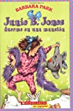 Park, Barbara: Junie B. Jones Duerme En Una Mansion/ Junie B. Jones Is A Party Animal