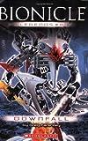 Greg Farshtey: Downfall (Bionicle Legends)
