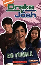 Drake And Josh (Teenick) Kid Trouble by Ms.…