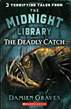 Deadly Catch by Damien Graves