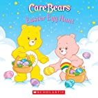 Easter Egg Hunt (Board Book) (Care Bears) by…