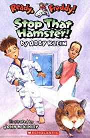 Ready, Freddy! #12: Stop that Hamster by…