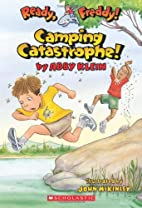 Ready, Freddy! #14: Camping Catastrophe by…