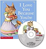 Liza Baker: I Love You Because You're You - Audio Library Edition