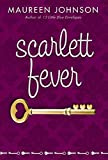 Johnson, Maureen: Scarlett Fever (Suite Scarlett)