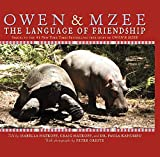 Hatkoff, Craig: Owen &amp; Mzee: The Language of Friendship