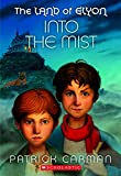 Carman, Patrick: The Land of Elyon: Into the Mist
