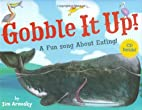 Gobble It Up! A Fun Song About Eating! by…