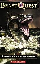 Sepron The Sea Serpent by Adam Blade