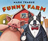 Teague, Mark: Funny Farm