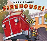 Teague, Mark: Firehouse!