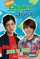 Drake And Josh: Chapter Books #7: Josh Is…