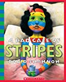 Shannon, David / Casserly, Jane (NRT): A Bad Case of Stripes