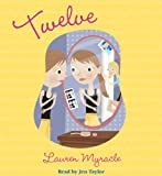 Myracle, Lauren: Twelve - Audio (Winnie Years)