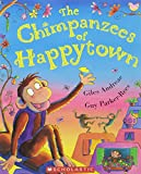 Giles Andreae: The Chimpanzees of Happytown