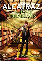 Alcatraz versus the Evil Librarians…