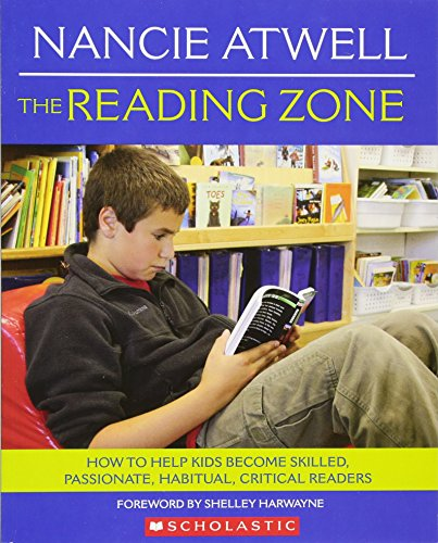 the-reading-zone-how-to-help-kids-become-skilled-passionate-habitual-critical-readers