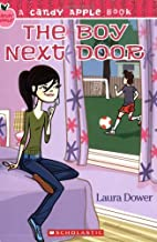 The Boy Next Door (Candy Apple) by Laura…